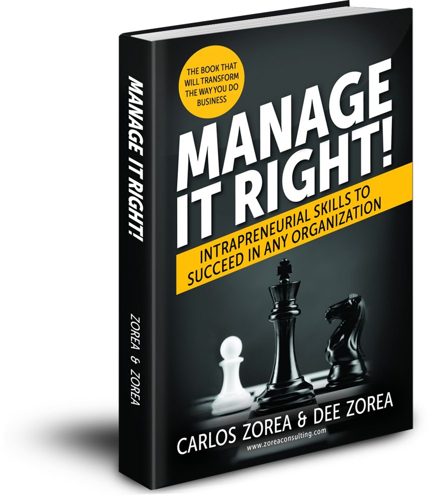 Manage it Right! By Carlos Zorea & Dee Zorea Book Cover